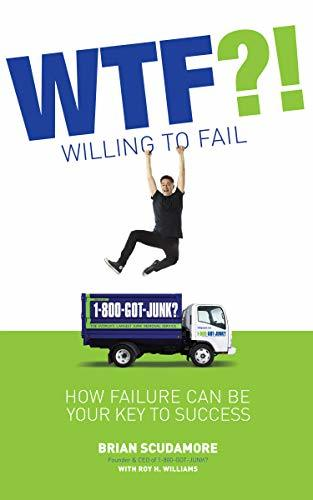 WTF?! Willing To Fail: How Failure Can Be Your Key to Success
