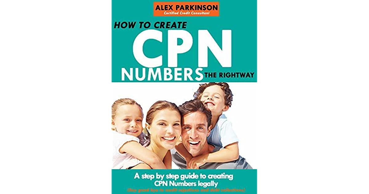 How To Create Cpn Numbers The Right Way A Step By Step Guide To