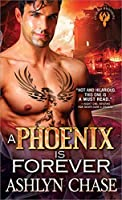 A Phoenix Is Forever (Phoenix Brothers Book 3)