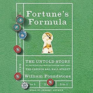Fortune's Formula: The Untold Story of the Scientific