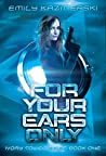 For Your Ears Only (Ivory Tower Spies #1)