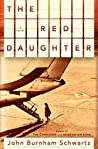 The Red Daughter:...