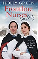 Frontline Nurses On Duty (Frontline Nurses #2)