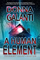 A Human Element (The Element Trilogy #1)