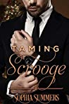 Taming Scrooge (Love for the Holidays, #1)