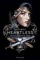 Der Kuss der Diebin (Heartless, #1)