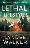 Lethal Lifestyles (Nichelle Clarke Crime Thriller, #6)