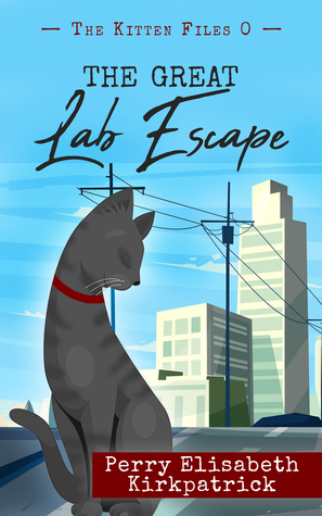 The Great Lab Escape by Perry Elisabeth Kirkpatrick