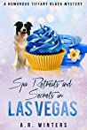 Spa Retreats and Secrets in Las Vegas (Tiffany Black Mysteries #15)