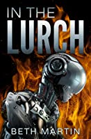 In the Lurch (In the Lurch, #1)