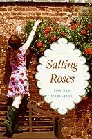 Salting Roses