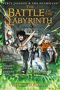 The Battle of the Labyrinth: The Graphic Novel (Percy Jackson and the Olympians: The Graphic Novels, #4)