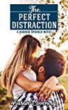 The Perfect Distraction (Harbor Springs #1)