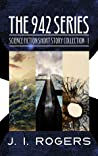The 942 Series - Science Fiction Short Story Collection 1 (Tamyrh Quarterly)