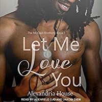 Let Me Love You (McClain Brothers #1)