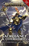Sacrosanct & Other Stories (Warhammer Age of Sigmar)