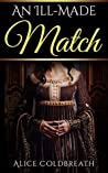 An Ill-Made Match (Vawdrey Brothers, #3)