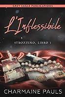 L'Inflessibile (La Duologia sullo Strozzino #1)