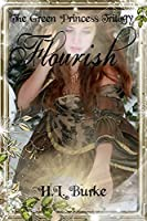 Flourish (The Green Princess #3)