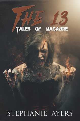 The 13: Tales of Macabre