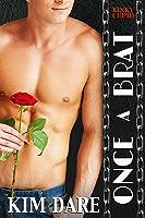 Once a Brat (Kinky Cupid #1)