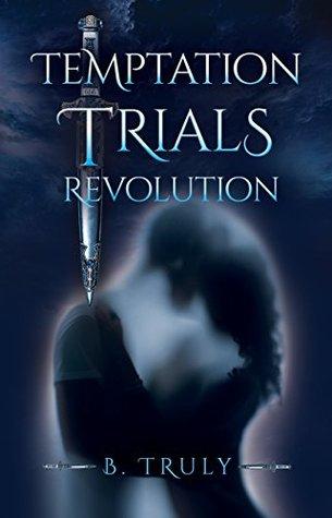 Temptation Trials Revolution (The Tempted Series #1)