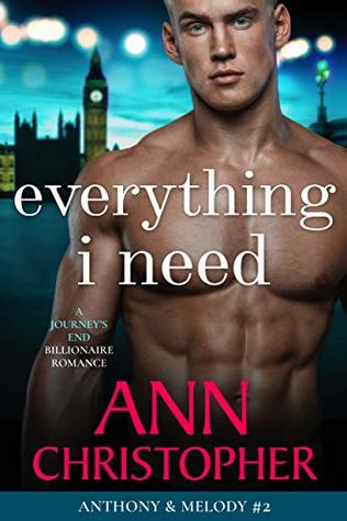Everything I Need by Ann Christopher