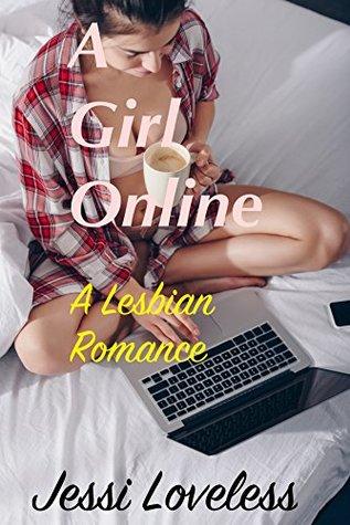 A Girl Online: A Lesbian Romance