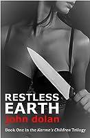 Restless Earth (Karma's Children, #1)