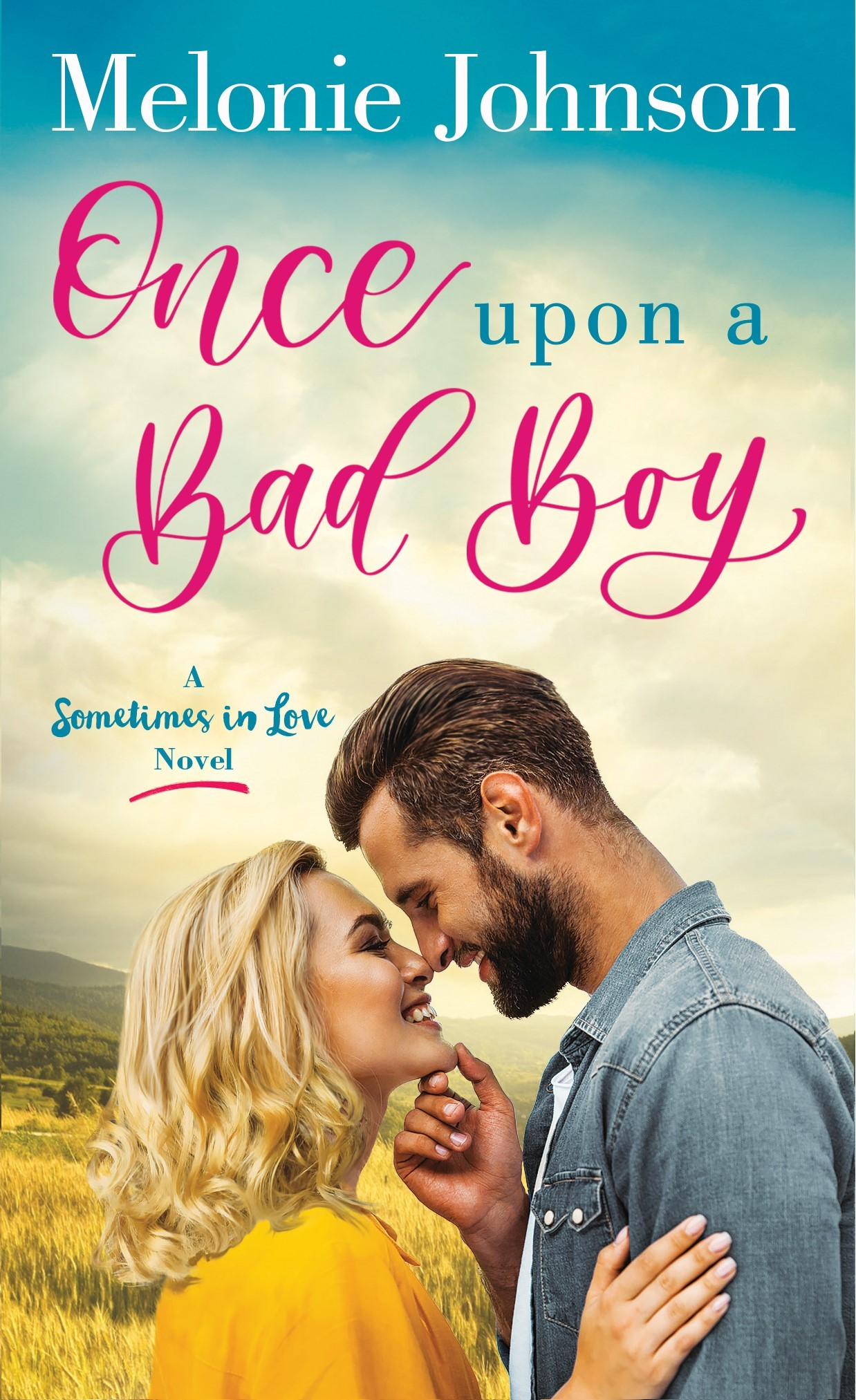 Once Upon a Bad Boy (Sometimes in Love, #3)