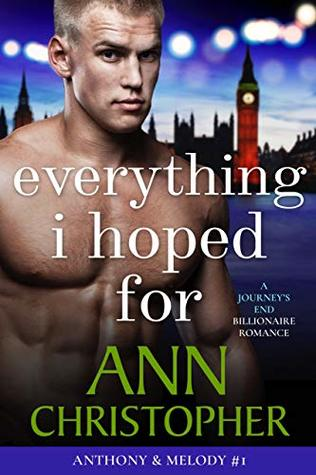 Everything I Hoped For by Ann Christopher