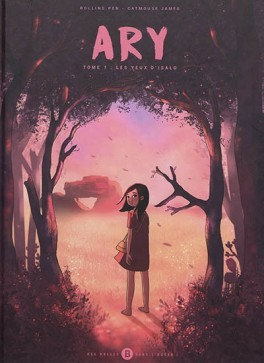 Ary, Tome 1 : Les yeux d'Isalo