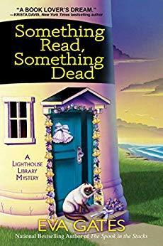 Something Read, Something Dead by Eva Gates