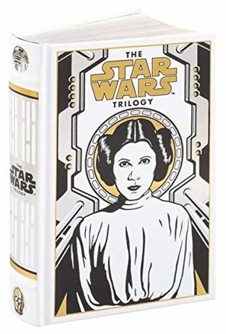 The Star Wars Trilogy (White - Princess Leia Special Edition) (Barnes & Noble Collectible Editions)