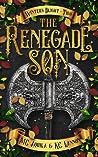 The Renegade Son (Winter's Blight #2)
