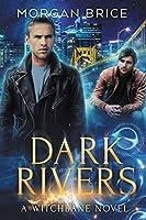 Dark Rivers (Witchbane #2)