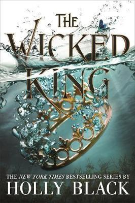 The Wicked King (The Folk of the Air, #2)