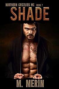 Shade (Northern Grizzlies MC #7)