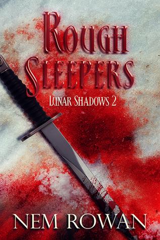 Rough Sleepers (Lunar Shadows #2)