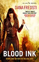 Blood Ink (Lilith #2)
