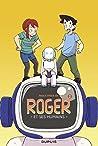 Roger et ses humains, tome 2 (Roger et ses humains, #2)