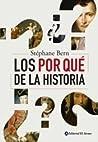 Los por qué de la historia [Paperback] [Jan 01, 2000] Stéphane Bern