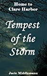 Tempest of the Storm (Home to Clare Harbor Book 4)