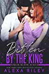 Bitten by the King (Virgin Blood, #4)
