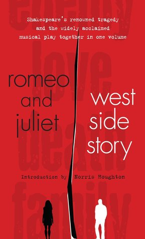 Romeo And Juliet And West Side Story By William Shakespeare