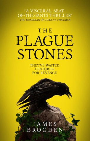 The Plague Stones by James Brogden