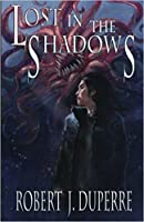 Lost in the Shadows (The Infinity Trials, #3)