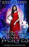 Throne of Wolves (Throne of Wolves #1)