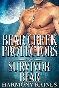 Survivor Bear (Bear Creek Protectors Book 2)