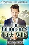 The Billionaire's Fake Wife (Crystal Beach Resort #4)